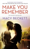 Make You Remember (Dumont Bachelors, #2)