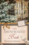 The Snowbound Bride (The 12 Brides of Christmas, #11)