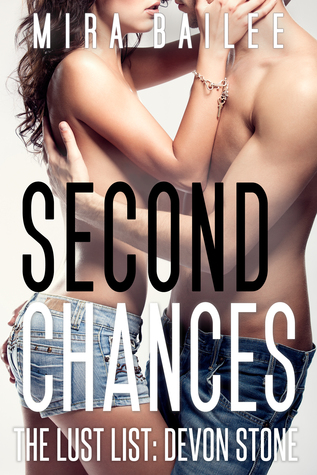 Second Chances by Mira Bailee