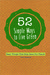 52 Simple Ways to Live Gree...