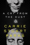 A Cry from the Dust (A Gwen Marcey Novel Book 1)