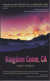 Kingdom Come, CA