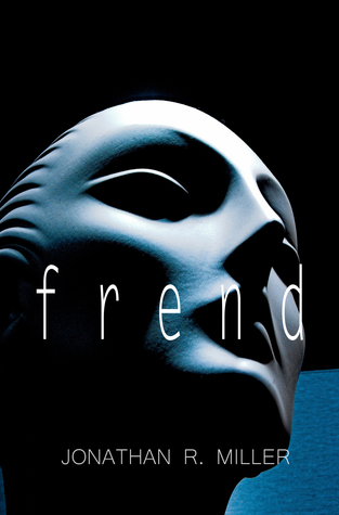 frend by Jonathan R. Miller