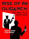 Rise of an Oligarch by Carlito Sofer
