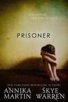 Prisoner (Criminals & Captives, #1)