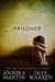 Prisoner (Criminals & Capti...