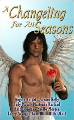 A Changeling for All Seasons by Angela Knight