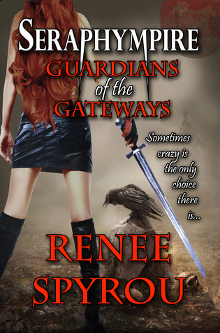 Seraphympire (Guardians of the Gateways #1)
