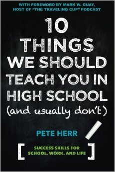 10 Things We Should Teach You In High School and Usually Don't
