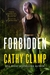 Forbidden (Luna Lake, #1)