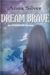 Dream Brave: An Otherborn N...