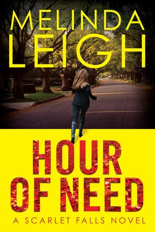 Hour of Need (Scarlet Falls, #1)