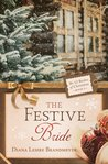 The Festive Bride (The 12 Brides of Christmas #9)