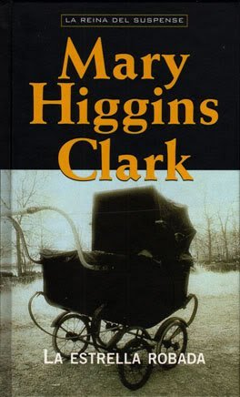 La estrella robada by Mary Higgins Clark