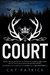 Court by Cat Patrick
