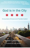 God is in the City by Shawn Casselberry