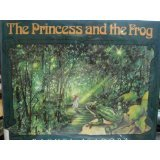 The Princess and the Frog: Adapted from the Frog King and Iron Heinrich by the Brothers Grimm
