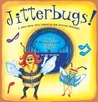 JITTERBUGS!  A dance-along story inspired by real American Ji... by Margot Toppen