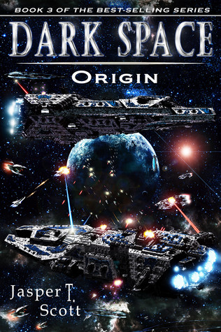 Dark Space Book 3: Origin - Dark Space, 3 Dark Space 3