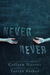 Never Never by Colleen Hoover