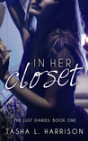 In Her Closet (The Lust Diaries, #1)