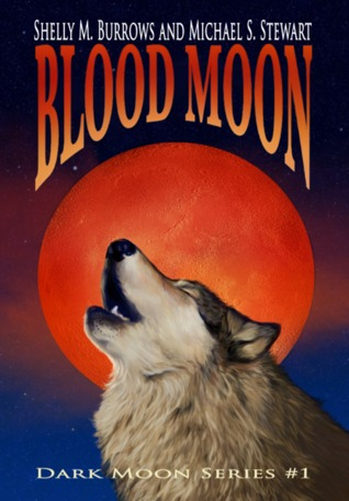 Blood Moon by Shelly M Burrows