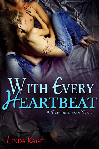 With Every Heartbeat (Forbidden Men, #4)