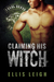 Claiming His Witch (Feral Breed Motorcycle Club #3)