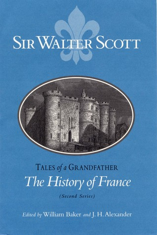 The History of France (Second Series): Tales of a Grandfather