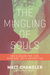The Mingling of Souls: Love, Marriage, Redemption, and Sex in the Song of Solomon