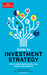 The Economist Guide to Investment Strategy: How to Understand Markets, Risk, Rewards, and Behaviour