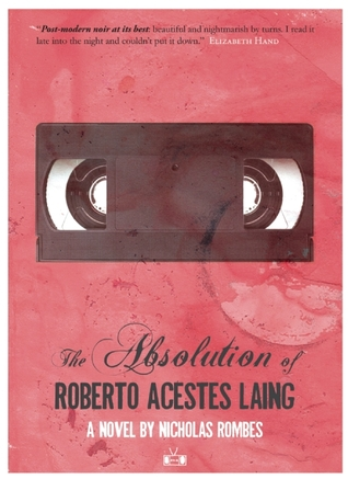 Read online The Absolution of Roberto Acestes Laing MOBI