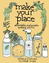 Make Your Place: Affordable, Sustainable Nesting Skills