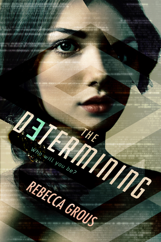The Determining by Rebecca Grous