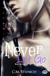 Never Let Go (Tasting Never, #5)