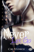 Never Let Go (Never Too Late, #2)