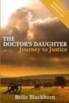 The Doctor's Daughter: Journey to Justice
