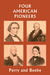Four American Pioneers (Yesterday's Classics)
