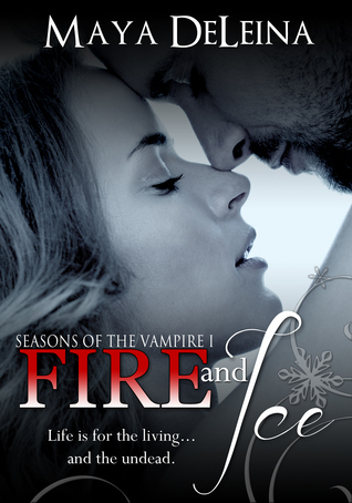 Fire and Ice Seasons of the Vampire I
