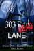 303 Red Dead Lane by Jordan Deen