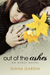 Out of the Ashes (The Ashes Series #1)