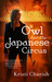 Owl and the Japanese Circus (The Adventures of Owl, #1)