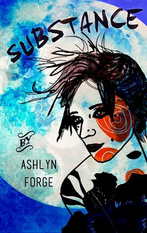 Substance by Ashlyn Forge