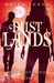Der Blutmond (Dustlands, #3)