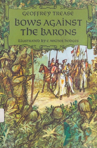 Bows Against the Barons by Geoffrey Trease
