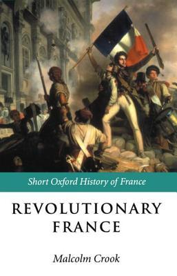 Read Revolutionary France: 1788-1880 PDF by Malcolm Crook