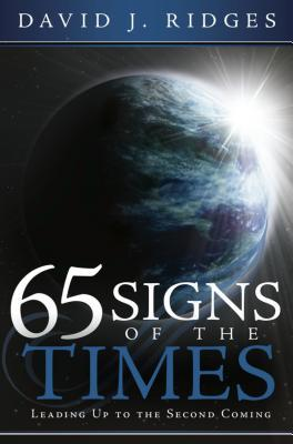 65 Signs of the Times by David J. Ridges