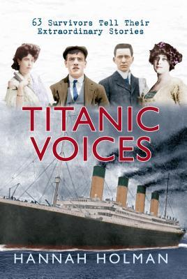 Titanic Voices by Hannah Holman