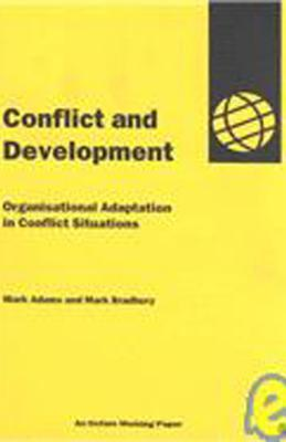 Conflict And Development: Organisational Adaptation In Conflict Situations