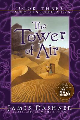 The Tower of Air by James Dashner
